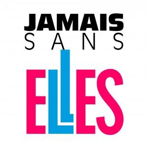 #JamaisSansElles
